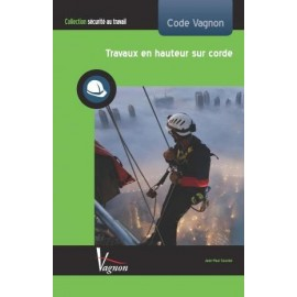 VAGNON CODE - WORK AT HEIGHT ON ROPE